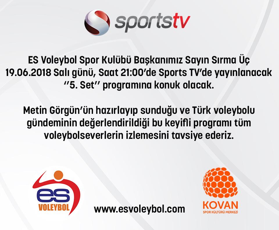 ES Voleybol Spor Kulübü Başkanımız Sayın Sırma Üç, 5. Set Programında